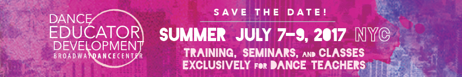 Dance Educator Development • Summer • July 7-9, 2017