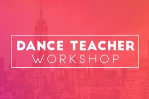 Dance Teacher Workshop